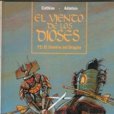 Cómics: EL VIENTO DE LOS DIOSES T2: EL VIENTO DEL DRAGON - COTHIAS . ADAMOV - GLÉNAT 1994,MAGNÍFICO ESTADO. Lote 49508839