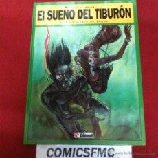 Cómics: GLENAT - EL SUEÑO DEL TIBURON - EL HORMIGUERO DE LAGOS. Lote 49578633