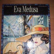 Cómics - EVA MEDUSA : Tú, el deseo. [T.2] / Ana Miralles, Antonio Segura - 54125808