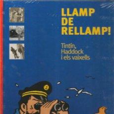 Cómics: LLAMP DE RELLAMP!, TINTÍN, HADDOCK I ELS VAIXELLS - ZENDRERA ZARIQUIEY EDITORIAL NORAY - EN CATALÁN. Lote 50345505