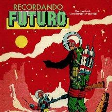 Cómics: RECORDANDO FUTURO (EDT, 2012). Lote 86313380