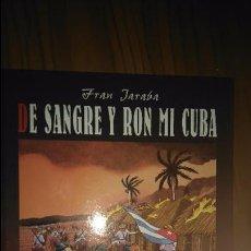 Fumetti: DE SANGRE Y RON MI CUBA POR FRAN JARABA. GLENAT. Lote 51007251