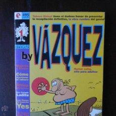Cómics: BY VAZQUEZ Nº 1 - HUMOR CAFRE, SOLO PARA ADULTOS - GLENAT (P). Lote 51023873