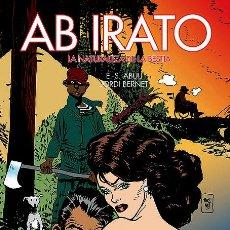 Cómics: AB IRATO, DE BERNET Y ABULÍ (EDT, 2013). Lote 221937250