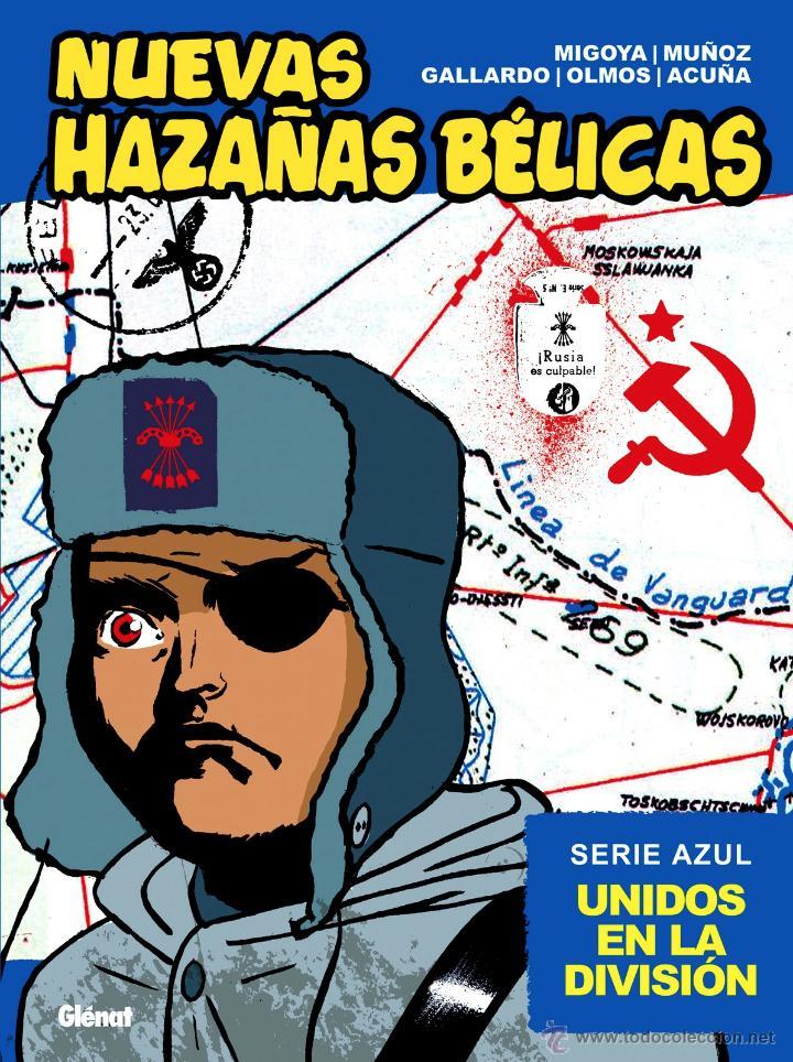 NUEVAS HAZAÑAS BÉLICAS TOMO AZUL: UNIDOS EN LA DIVISIÓN (GLÉNAT, 2011) (Tebeos y Comics - Glénat - Autores Españoles)