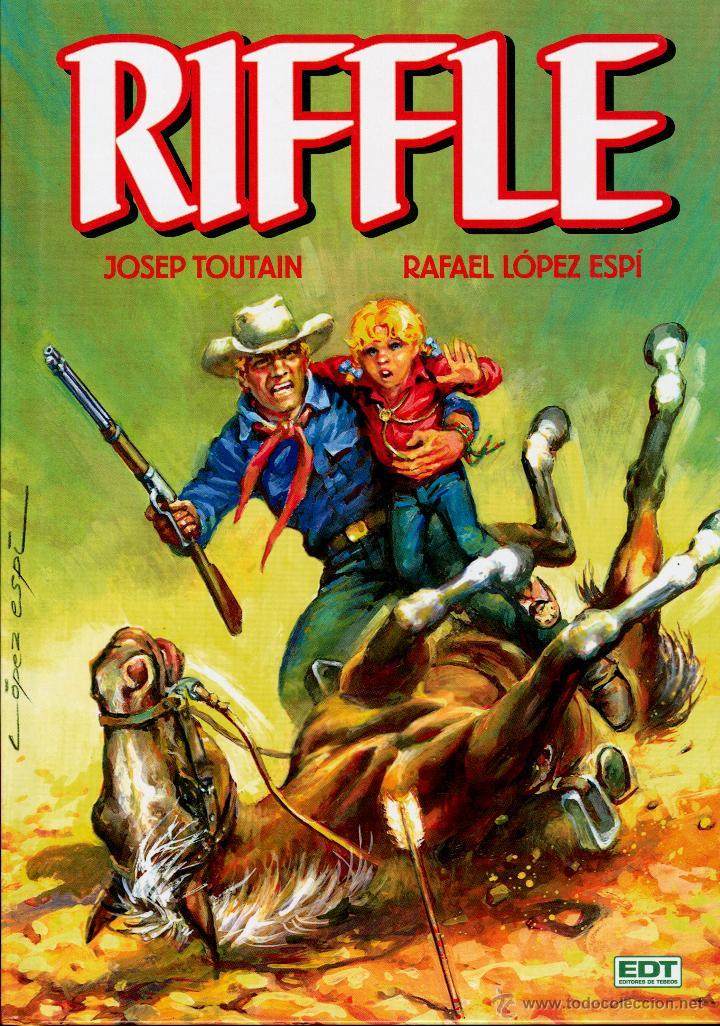 RIFFLE DE LÓPEZ ESPÍ Y TOUTAIN (EDT, 2012). NUEVO. TAPA DURA. 192 PGS. (Tebeos y Comics - Glénat - Autores Españoles)