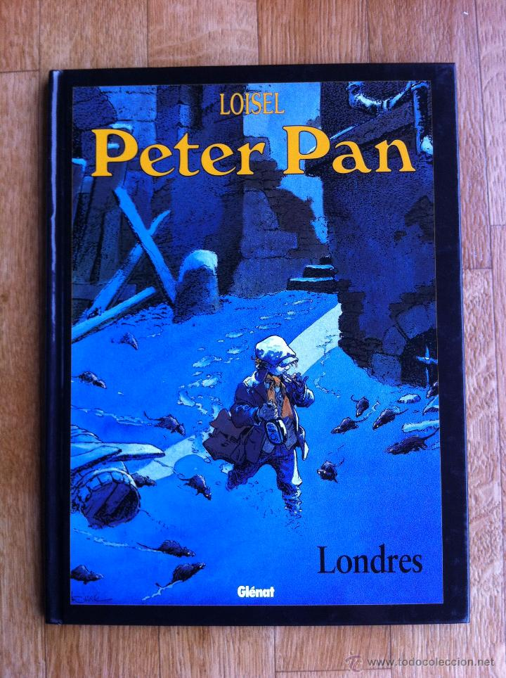 PETER PAN TOMO 1. LONDRES. REGIS LOISEL - EDICIONES GLÉNAT, TAPA DURA (Tebeos y Comics - Glénat - Autores Españoles)