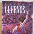 Cómics: CUERVOS DE RICHARD MARAZANO, MICHEL DURAND. Lote 53270060