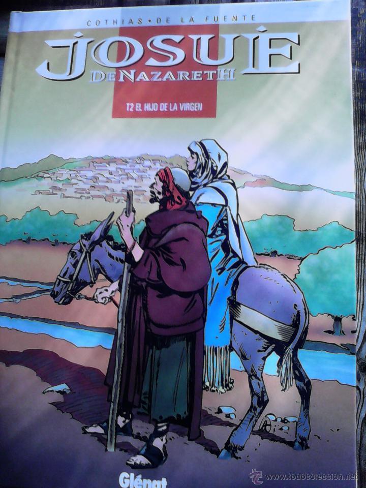 JOSUE DE NAZARETH. COTHIAS Y DE LA FUENTE . TOMO 2. (Tebeos y Comics - Glénat - Autores Españoles)