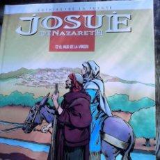 Cómics: JOSUE DE NAZARETH. COTHIAS Y DE LA FUENTE . TOMO 2. . Lote 53417994