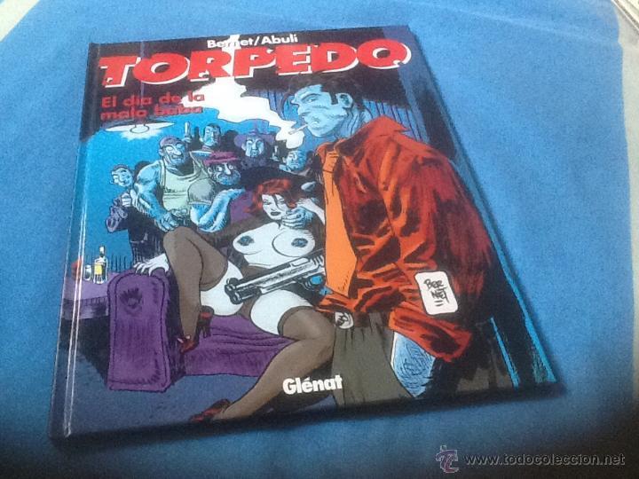 TORPEDO, EL DÍA DE LA MALA BABA, NÚMERO 15, VER FOTOS. (Tebeos y Comics - Glénat - Autores Españoles)