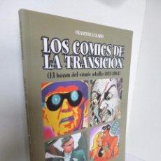 Cómics: LOS COMICS DE LA TRANSICIÓN. EL BOOM DEL COMIC ADULTO 1975-19784 (FRANCESCA LLADÓ) GLÉNAT 2001 OFRT. Lote 103767112