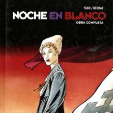 Cómics: NOCHE EN BLANCO INTEGRAL (GLÉNAT, 2009) 340 PGS. DE YANN Y NEURAY. Lote 89316956