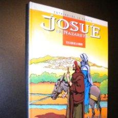 Cómics: JOSUE DE NAZARETH / T2 / EL HIJO DE LA VIRGEN / COTHIAS, DE LA FUENTE. Lote 77880977