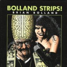 Cómics: BOLLAND STRIPS ! (GLÉNAT, 2007) DE BRIAN BOLLAND. 96 PGS.. Lote 108840622