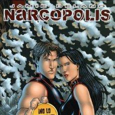 Cómics: NARCÓPOLIS (GLÉNAT-AVATAR, 2010) DE JAMIE DELANO. Lote 54502207