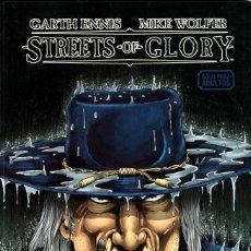 Cómics: STREETS OF GLORY (GLÉNAT-AVATAR, 2009) DE GARTH ENNIS Y MIKE WOLFER. Lote 114710467