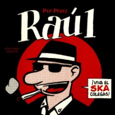 Cómics: RAÚL ¡EL RUDE ! GREATEST HITS DE PEP PÉREZ (GLÉNAT, 2010) 104 PGS.. Lote 288100093