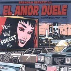 Cómics: EL AMOR DUELE - RAMÓN DE ESPAÑA & KEKO - GLÉNAT. Lote 55140812