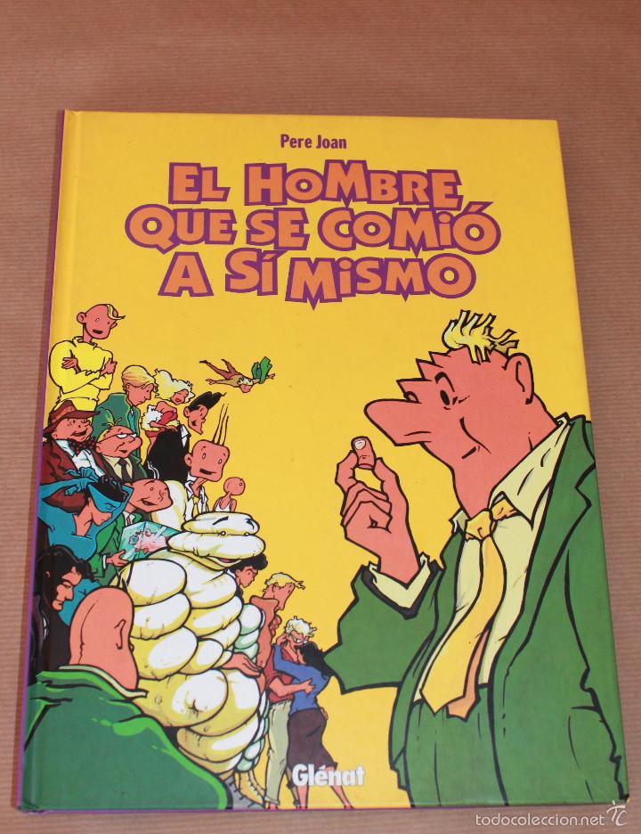 EL HOMBRE QUE SE COMIÓ A SÍ MISMO - COLECCIÓN INTEGRAL, ED. GLÉNAT, AÑO 1999, CARTONÉ - COMO NUEVO (Tebeos y Comics - Glénat - Autores Españoles)