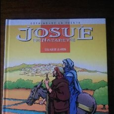 Cómics: JOSUE DE NAZARETH VOLUMEN 2 EL HIJO DE LA VIRGEN. Lote 56728003