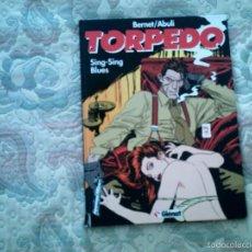 Cómics: TORPEDO: TOMO 5 SING-SING BLUES, DE BERNET Y ABULI (CARTONE, COLOR). Lote 56769852