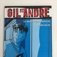 Cómics: GIL ST. ANDRÉ (TOMO 5): INVESTIGACIONES PARALELAS - KRAHEN, VALLÉE - COL. VIÑETAS NEGRAS - GLÉNAT. Lote 57253100