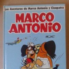 Cómics: LAS AVENTURAS DE MARCO ANTONIO Y CLEOPATRA, DE MIQUE. EDICIONES GLÉNAT. ÁLBUM EN CARTONÉ.. Lote 57909605