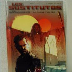 Cómics: LOS SUSTITUTOS - DE CARNE Y HUESO -VER INFORMACIÓN EN INTERNET. Lote 57920909