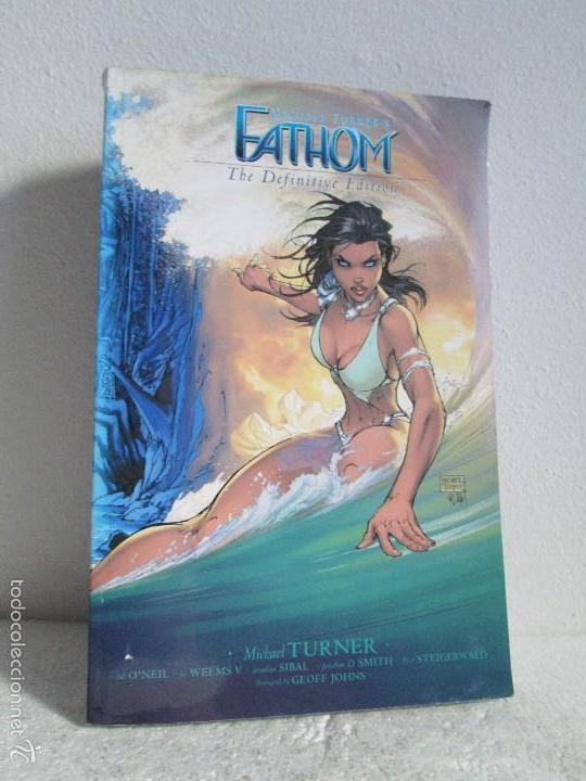 MICHAEL TURNER´S. FATHOM. THE DEFINITIVE EDITION. VER FOTOGRAFIAS ADJUNTAS (Tebeos y Comics - Glénat - Comic USA)