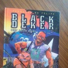 Cómics: BLACK DEKER. FERNANDO DE FELIPE. GLENAT. BUEN ESTADO. TAPA DURA. Lote 58063768