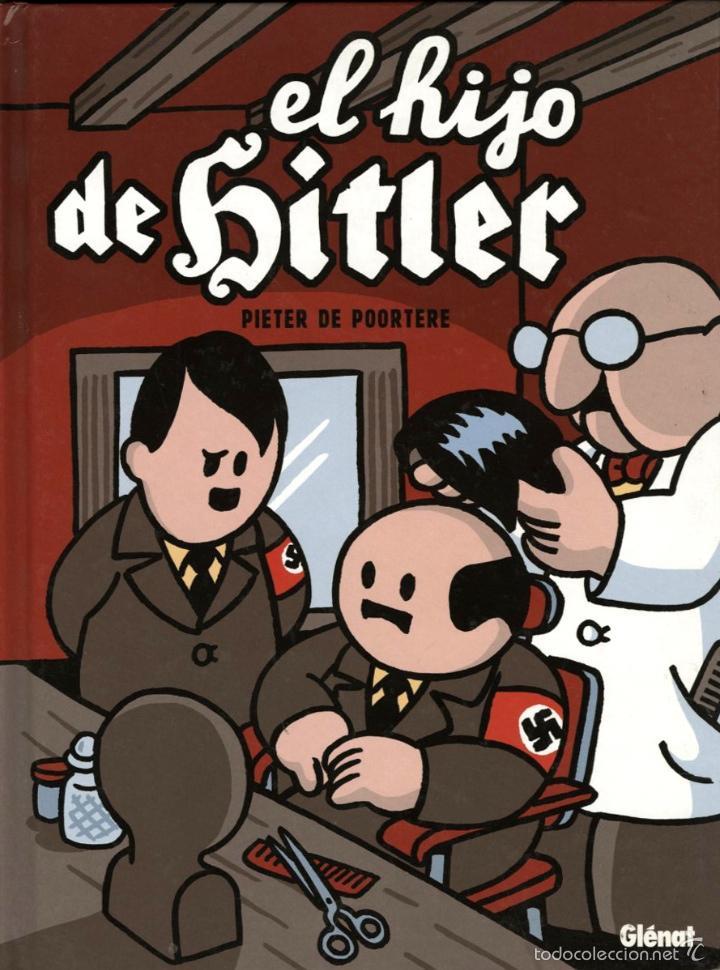EL HIJO DE HITLER, DE PIETER DE POORTERE (GLÉNAT, 2010) (Tebeos y Comics - Glénat - Comic USA)