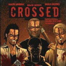 Cómics: CROSSED, DE DAVID LAPHAM, BARRENO Y RAÚLO CÁCERES (EDT-AVATAR, 2011) ED. LIMITADA EN TAPA DURA. Lote 121511543