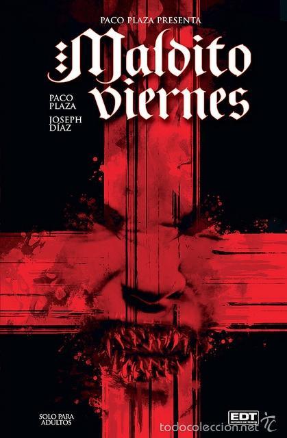 MALDITO VIERNES, DE PACO PLAZA Y JOSEPH DIAZ (EDT, 2012) TAPA DURA (Tebeos y Comics - Glénat - Autores Españoles)