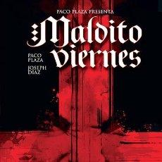 Cómics: MALDITO VIERNES, DE PACO PLAZA Y JOSEPH DIAZ (EDT, 2012) TAPA DURA. Lote 179106913