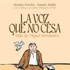 Cómics: LA VOZ QUE NO CESA, DE RAMÓN BOLDÚ Y RAMÓN PEREIRA (EDT, 2013). Lote 244409515