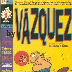 Cómics: BY VÁZQUEZ. TOMO RECOPILATORIO 6 EJEMPLARES. COLECCIÓN COMPLETA. GLENAT, 1995. Lote 58349928