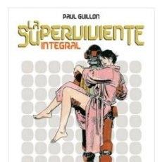 Cómics: LA SUPERVIVIENTE (INTEGRAL) - PAUL GUILLON - GLENAT (DESCATALOGADO). Lote 116985640