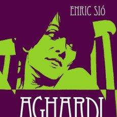 Cómics: AGHARDI, DE ENRIC SIÓ (EDT, 2012). TAPA DURA. NUEVO.. Lote 89398371