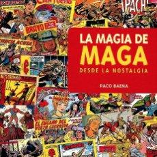 Cómics: LA MAGIA DE MAGA DE PACO BAENA (GLÉNAT) TAPA DURA, SOBRECUBIERTA. NUEVO SIN ABRIR. Lote 87219622