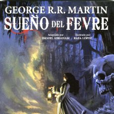 Comics: EL SUEÑO DEL FEVRE, DE GEORGE R. R. MARTIN Y RAFA LÓPEZ (GLÉNAT-AVATAR, 2011) 256 PGS.. Lote 80779674