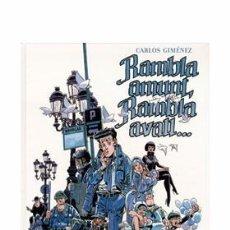 Cómics: RAMBLA AMUNT, RAMBLA AVALL... (2007) - CARLOS JIMENEZ - ISBN: 9788484499565 . Lote 62370180