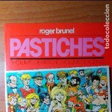 Cómics: PASTICHES. ROGER BRUNEL. GLENAT. Lote 62454428