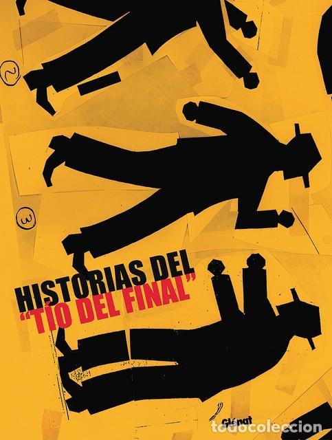 HISTORIAS DEL TIO DEL FINAL, DE GUILLEM CIFRÉ (GLÉNAT, 2003) (Tebeos y Comics - Glénat - Autores Españoles)
