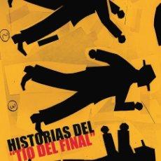 Cómics: HISTORIAS DEL TIO DEL FINAL, DE GUILLEM CIFRÉ (GLÉNAT, 2003). Lote 69654549