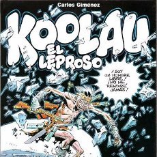 Cómics: KOOLAU EL LEPROSO - CARLOS GIMÉNEZ - GLENAT TOMO ÚNICO TAPA DURA. Lote 70213785
