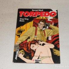 Cómics: TORPEDO: TOMO 5 SING-SING BLUES, DE BERNET Y ABULI (CARTONE, COLOR) COMIC TAPA DURA. Lote 71693683