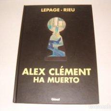 Cómics: LEPAGE, RIEU. ALEX CLÉMENT HA MUERTO. RMT78392. . Lote 72243363