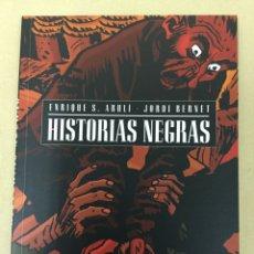 Cómics: HISTORIAS NEGRAS - ENRIQUE S. ABULÍ, JORDI BERNET - GLÉNAT. Lote 151929117