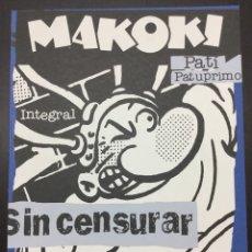Cómics: MAKOKI INTEGRAL - MIGUEL ÁNGEL GALLARDO, JUANITO MEDIAVILLA - GLÉNAT. Lote 73766167